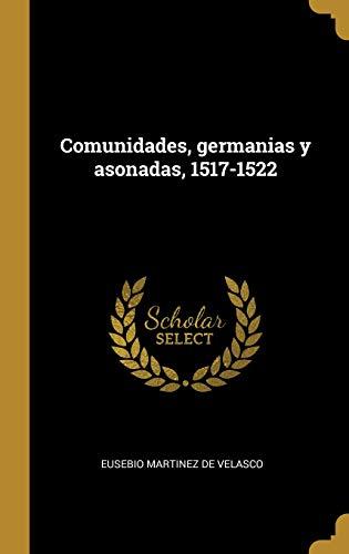 Comunidades, germanias y asonadas, 1517-1522