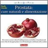 disturbi della prostata rimedi naturali