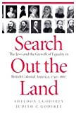 Search out the Land : The Jews and the Growth of Equality in British Colonial America, 1740-1867, Godfre, Sheldon J. and Godfrey, Judith C., 0773512012