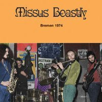 Missus Beastly - Bremen 1974