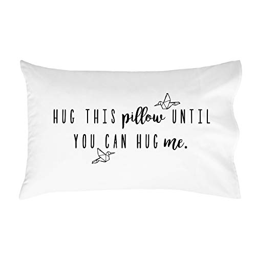 Oh, Susannah Hug This Pillow Until You Can Hug Me (One 20x40 King Size Pillow Case) Christmas Girlfriend Gifts