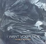 George Michael: I Want Your Sex 12