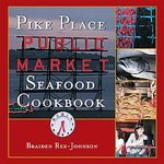 img - for Pike Place Public Market Seafood Cookbook [Deluxe Edition] [Hardcover] book / textbook / text book