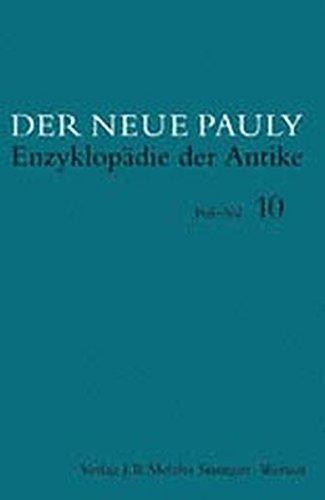 Der Neue Pauly. Enzyclopädie der Antike: Band 10 (Poi - ca Ro)