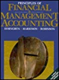 Principles of Financial and Management Accounting : A Sole Proprietorship Approach, Horngren, Charles T. and Harrison, Walter T., Jr., 0130380024