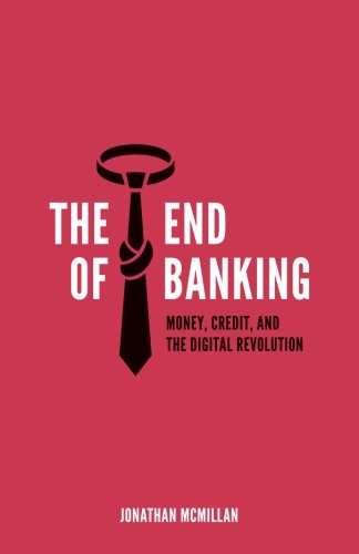 End Banking Credit Digital Revolution