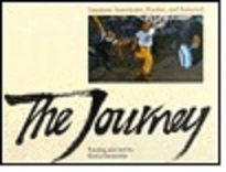 The Journey: Japanese Americans, Racism, and Renewal