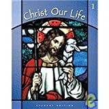 Christ Our Life, Unknown, 0829415491