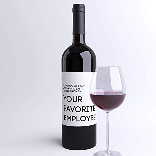 Funny Boss Gift Wine Bottle Labels I Love How We Don't Even Have To Say Out  Loud How I'm Your Favorite Employee | Christmas Gift for Supervisor Work