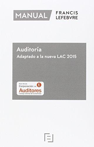 Descargar Libro Manual De Auditoria. Adaptado A La Nueva Lac 2015 Lefebvre-el Derecho