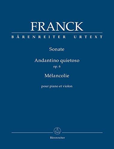 Sonate/Andantino quietoso/Mélancolie pour piano et violon op. 6: Partitur