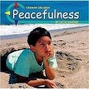 Peacefulness, Lucia Raatma, 073680370X