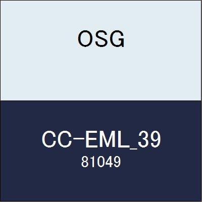 OSG エンドミル CC-EML_39 商品番号 81049  B07BBHKHM3
