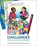 Challenges for Game Designers 1st (first) edition Text Only