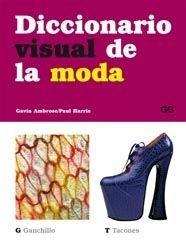 Descargar Libro Diccionario Visual De La Moda Gavin Ambrose