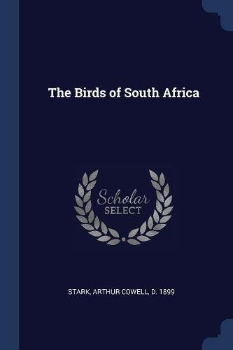 Read Online The Birds of South Africa PDF