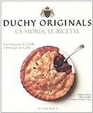 Image de Duchy originals. La storia, le ricette