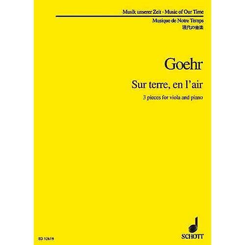 Sur Terre en l'Air (Viola and Piano) Schott Series Composed by Alexander Goehr Pack of 2