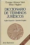 img - for Diccionario De Te rminos Juridicos: Ingle s-Espan ol / Spanish-English (English and Spanish Edition) book / textbook / text book