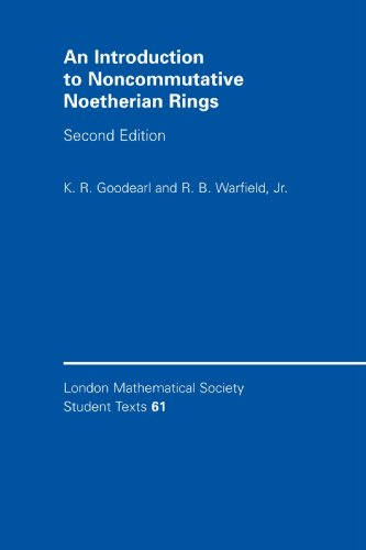 An Introduction to Noncommutative Noetherian Rings (London Mathematical Society Student Texts)