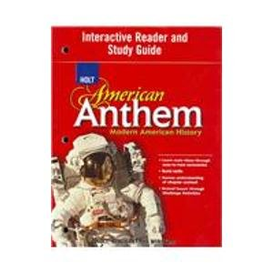 American Anthem: Modern American History : Interactive Reader and Study Guide Rheinhart And Winston Holt