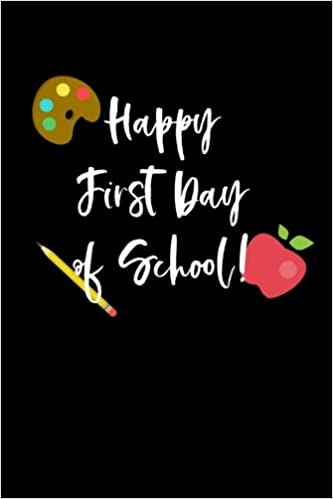 Happy First Day of School: First Day of School Books for