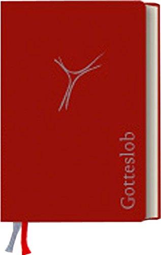 Gotteslob. Katholisches Gebet- und Gesangbuch, Ausgabe Bistum Münster: Kunstleder rot. Mit Ergänzungen: Mehrsprachige Gesänge, Gebete und Texte. Deutsch - Englisch - Französisch - Spanisch - Arabisch