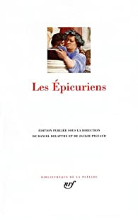Les epicuriens par Daniel Delattre