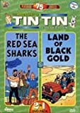 The Adventures of Tintin Collection *The Red Sea Sharks & Land Of Black Gold*