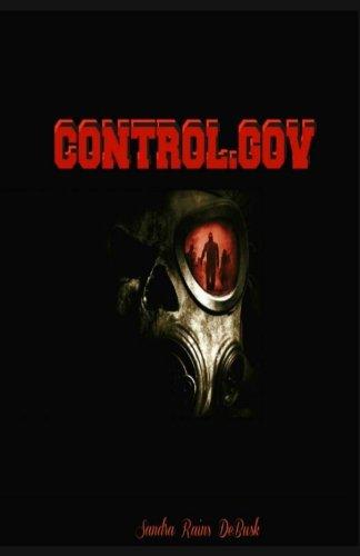 Book: Control.Gov by Sandra Rains DeBusk