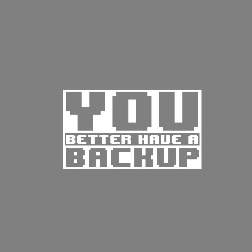 You better have a Backup - Stofftasche / Beutel Natur adVWu