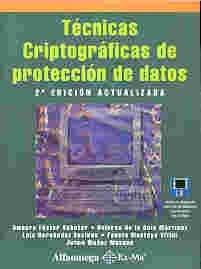 Tecnicas de Criptograficas En Proteccion de Datos por Fuster Sabater, Amparo