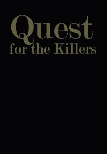 Quest for the Killers