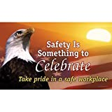 Vinyl Motivational Banners - Safety Is Something To Celebrate - 4''h x 10''w, Multi-Colored SAFETY IS SOMETHING TO CELEBRATE # TAKE PRIDE IN A SAFE WORKPLACE.