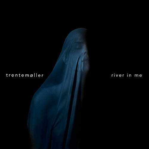 Trentemoller – River In Me – (IMR 20) – Limited Edition – VINYL – FLAC – 2016 – flachedelic