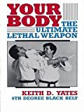 Your Body, Keith D. Yates, 0873644387