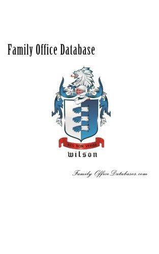 Family Office Database: A Guide to Working with & Raising Capital From Family Offices pdf epub