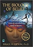 img - for The Biology of Belief Publisher: Hay House; illustrated edition book / textbook / text book