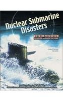 Download Nuclear Submarine Disasters (Great Disasters: Reforms and Ramifications) pdf epub