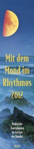 mit-dem-mond-im-rhythmus-2012-langplaner-praktische-tagesplanung-im-zeichen-des-mondes