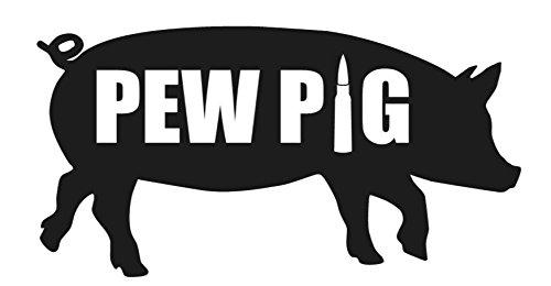Pew Pig- 5
