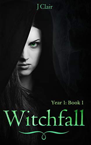 Witchfall (Year 1 - Book 1)