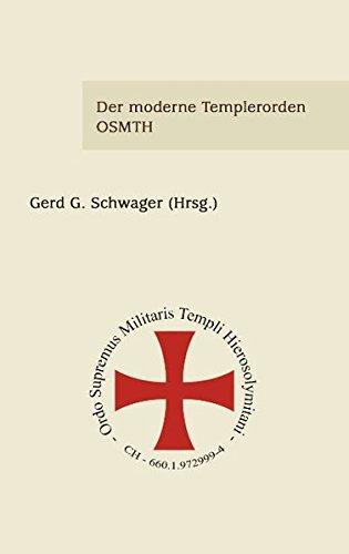 Download Der Moderne Templerorden - Osmth (German Edition) pdf epub