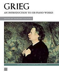 Alfred Publishing Grieg - An Introduction to His Piano Works (Best Publishing Companies To Work For)