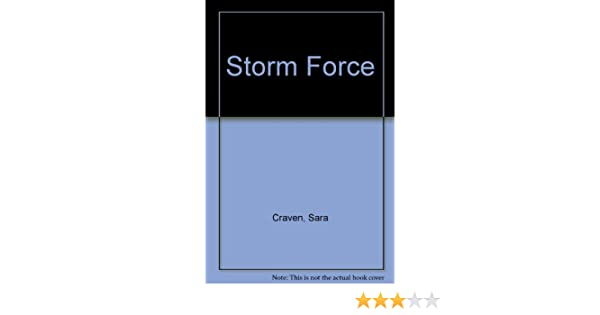 Storm Force Sara Craven 9780263121988 Amazon Books