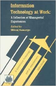 information technology at work a collection of managerial