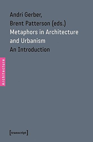 Metaphors in Architecture and Urbanism: An Introduction by Transcript-Verlag