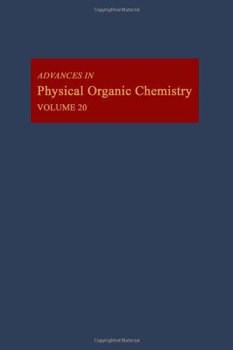 Advances in Physical Organic Chemistry. Volume 20 (v. 20)