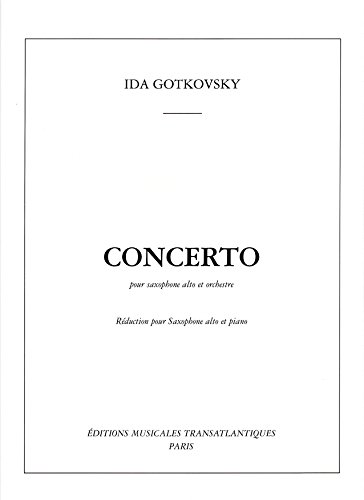Concerto for Alto Saxophone and Piano by Ida Gotkovsky by Sheet Music