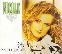 Nicole - Mit Dir Vielleicht [single-Cd] - Zortam Music